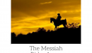 The Messiah Rides Away
